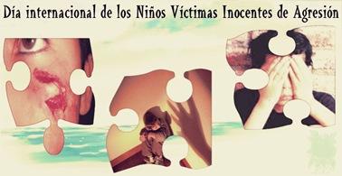 nDía internacional de los Niños Víctimas Inocentes de Agresión